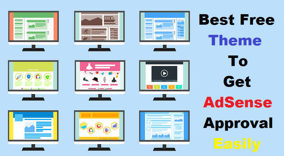 Blogger Best Free Theme To Get AdSense Approval Easily
