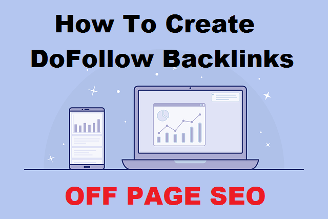 How To Create DoFollow Backlinks