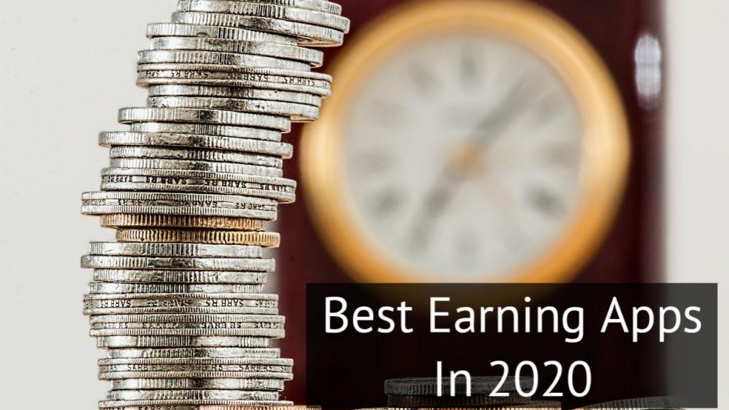 6 Best Earning Apps in 2020