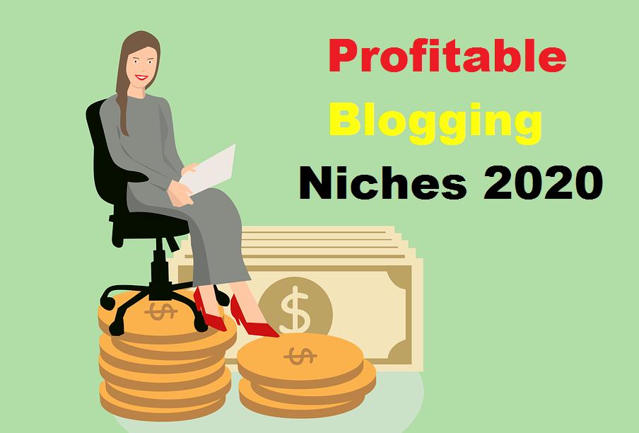 Profitable Blogging Niches 2020