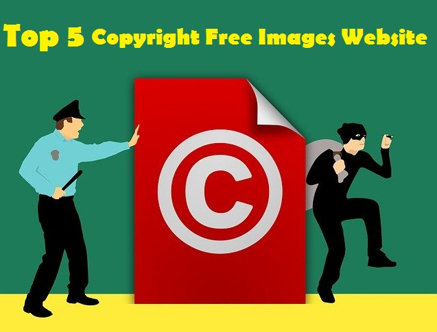 Top 5 Copyright Free Images Website