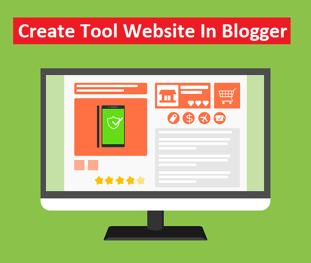 How To Create Tool Website In Blogger