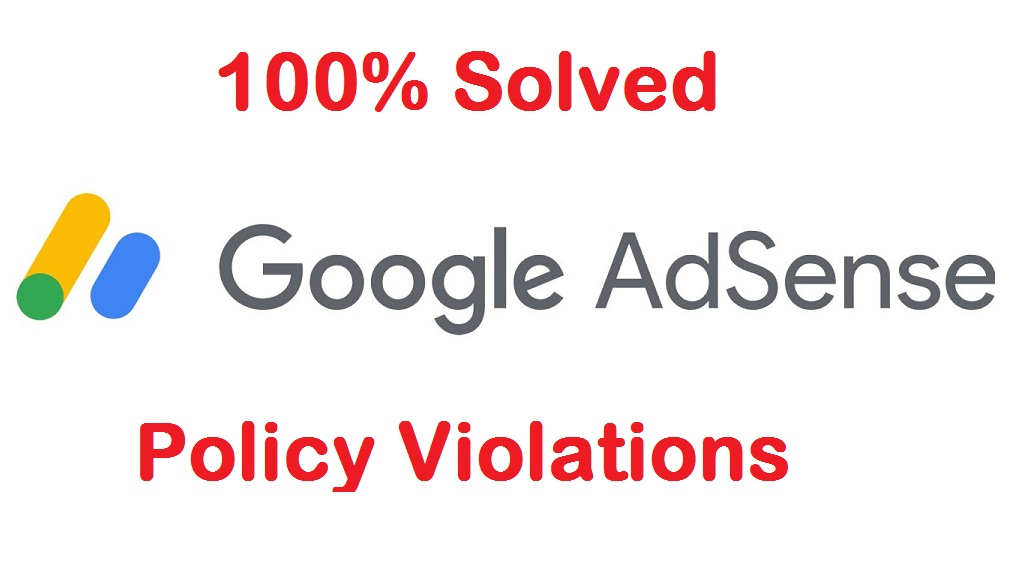 AdSense Policy Violations Error Solved